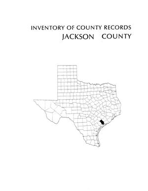 Inventory of county records, Jackson County Courthouse, Edna, Texas