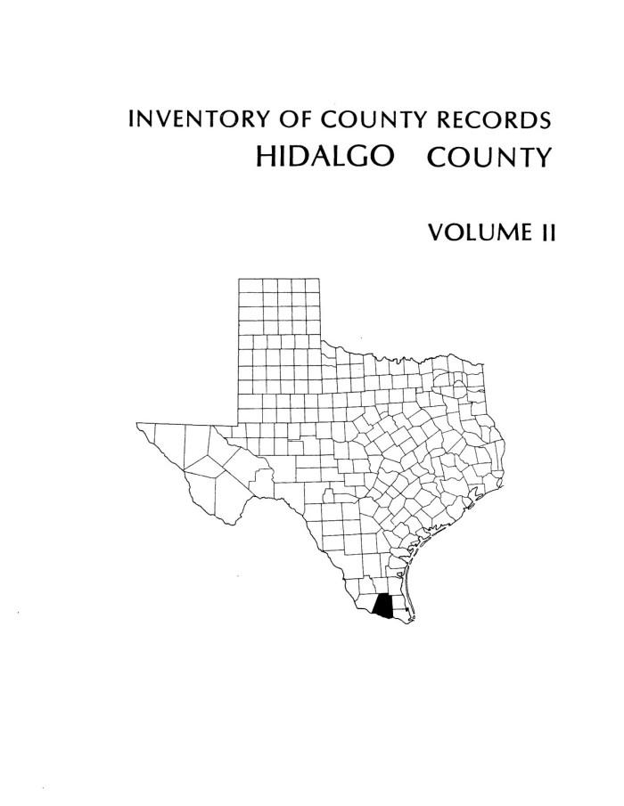Inventory Of County Records Hidalgo Courthouse Edinburgh Texas Volume 2