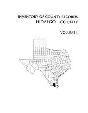 Primary view of object titled 'Inventory of county records, Hidalgo County courthouse, Edinburgh, Texas, Volume 2'.
