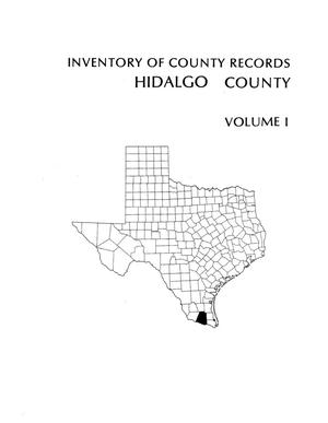 Primary view of object titled 'Inventory of county records, Hidalgo County courthouse, Edinburgh, Texas, Volume 1'.