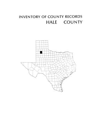Inventory of county records, Hale County courthouse, Plainview, Texas