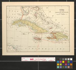Primary view of object titled 'Cuba and the Greater Antilles.'.