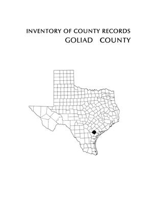 Primary view of object titled 'Inventory of county records, Goliad County courthouse, Goliad, Texas'.