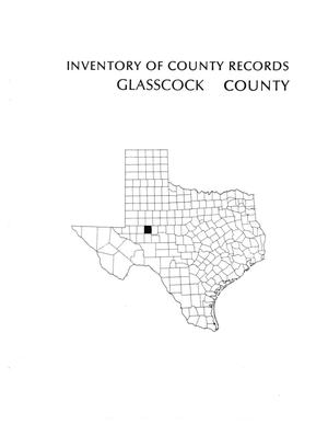 Inventory of county records, Glasscock County courthouse, Garden City, Texas