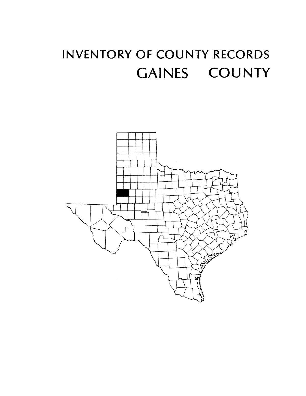 Inventory of county records, Gaines County courthouse, Seminole, Texas                                                                                                      Front Cover