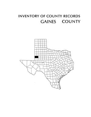 Inventory of county records, Gaines County courthouse, Seminole, Texas