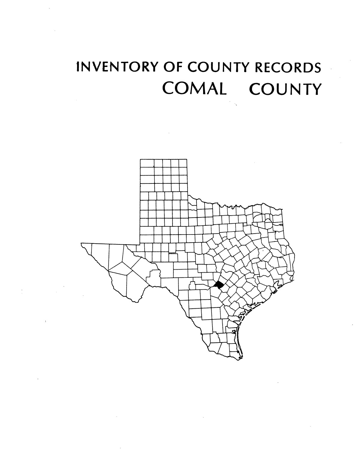 Inventory of county records, Comal County courthouse, New Braunfels, Texas                                                                                                      Front Cover