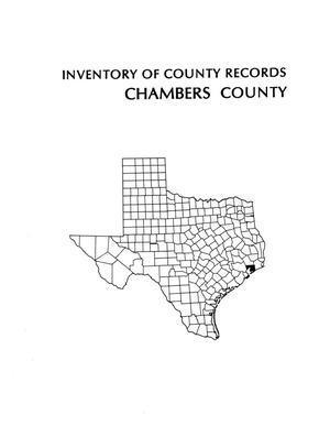 Inventory of county records, Chambers County courthouse, Anahuac, Texas