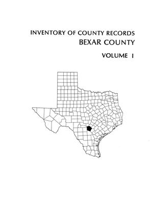 Primary view of object titled 'Inventory of county records, Bexar County courthouse, San Antonio, Texas, Volume 1'.