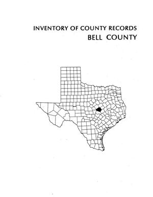 Inventory of county records, Bell County courthouse, Belton, Texas