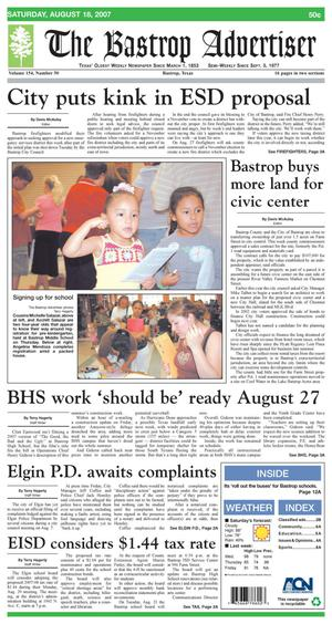 Primary view of object titled 'The Bastrop Advertiser (Bastrop, Tex.), Vol. 154, No. 50, Ed. 1 Saturday, August 18, 2007'.