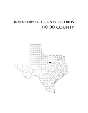 Primary view of object titled 'Inventory of county records, Hood County Courthouse, Granbury, Texas'.
