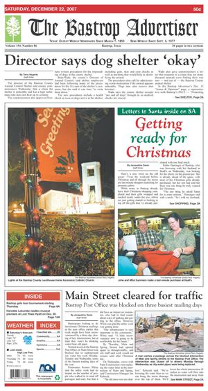 Primary view of object titled 'The Bastrop Advertiser (Bastrop, Tex.), Vol. 154, No. 86, Ed. 1 Saturday, December 22, 2007'.