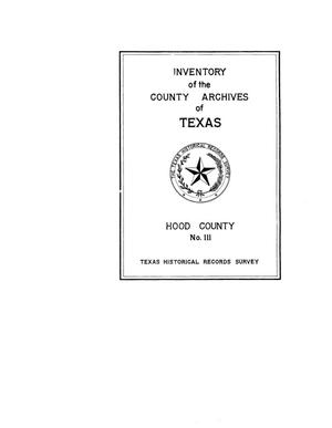 Inventory of the county archives of Texas : Hood County, no. 111