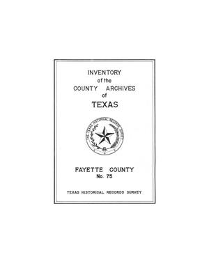 Primary view of object titled 'Inventory of the county archives of Texas : Fayette County, no. 75'.