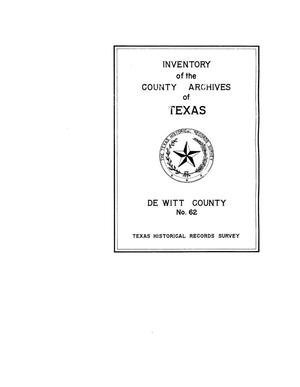 Primary view of object titled 'Inventory of the county archives of Texas : De Witt County, no. 62'.