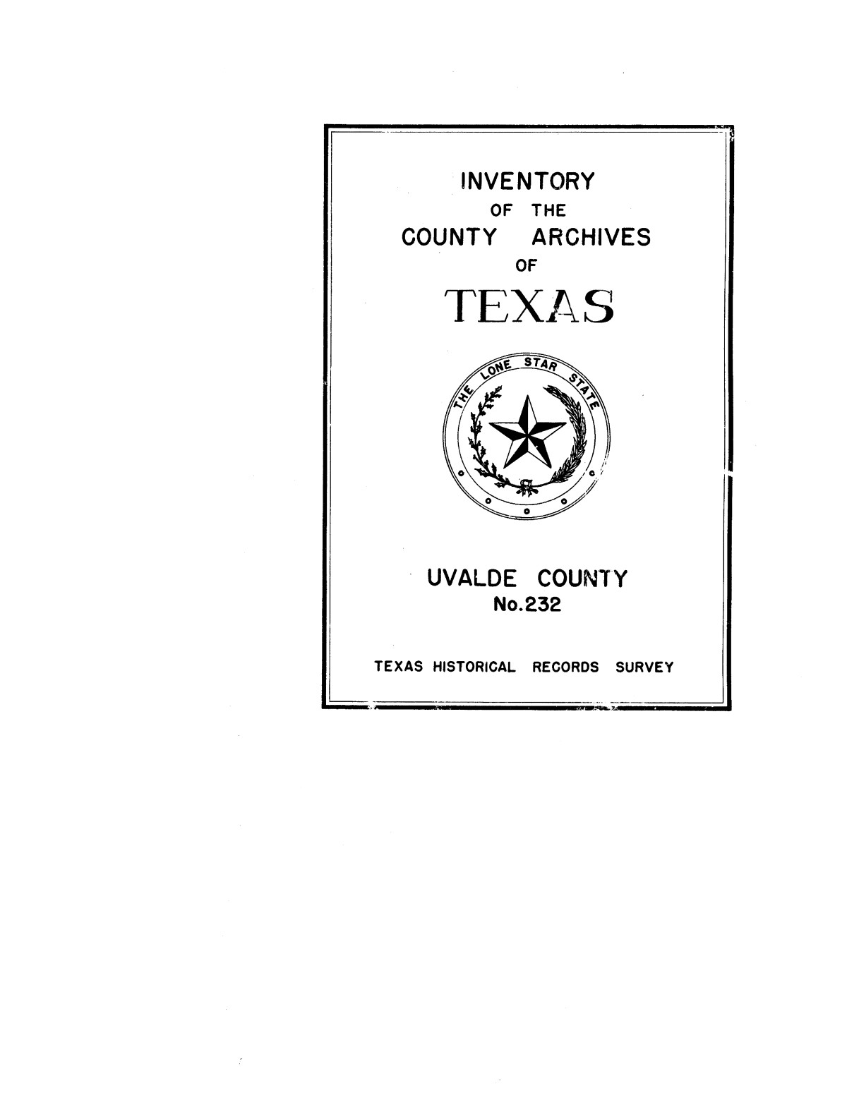 Inventory of the county archives of Texas : Uvalde County, no. 232                                                                                                      Front Cover