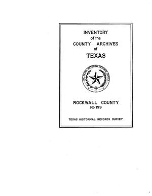 Inventory of the county archives of Texas : Rockwall County, no. 199