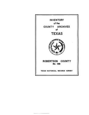 Inventory of the county archives of Texas : Robertson County, no. 198