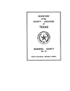 Primary view of object titled 'Inventory of the county archives of Texas : Bandera County, no. 10'.