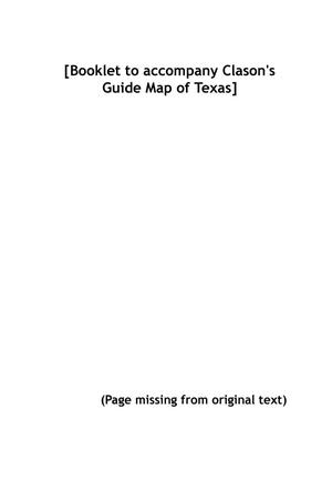 [Booklet to accompany Clason's Guide Map of Texas]