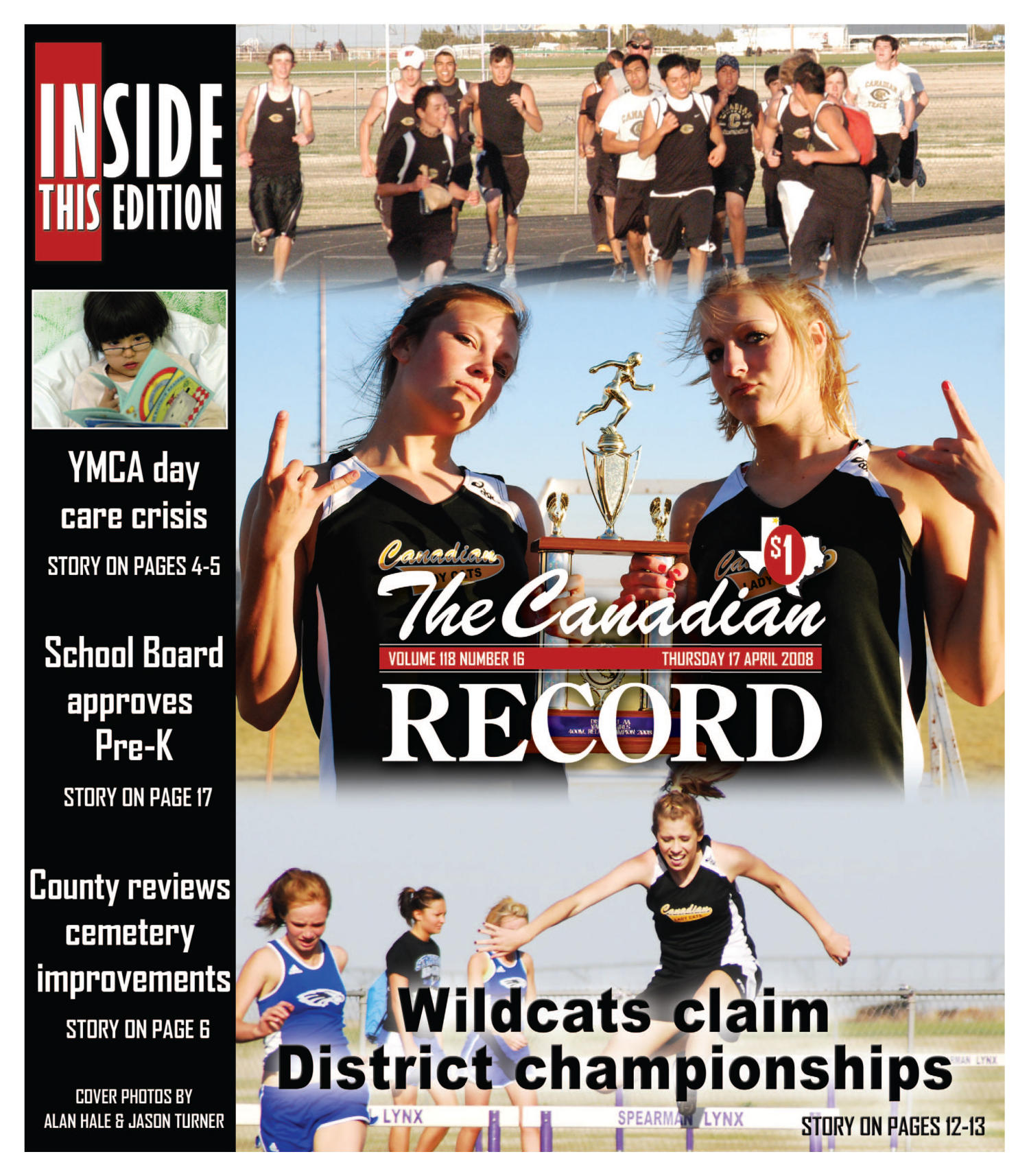The Canadian Record (Canadian, Tex.), Vol. 118, No. 16, Ed. 1 Thursday, April 17, 2008                                                                                                      [Sequence #]: 1 of 36