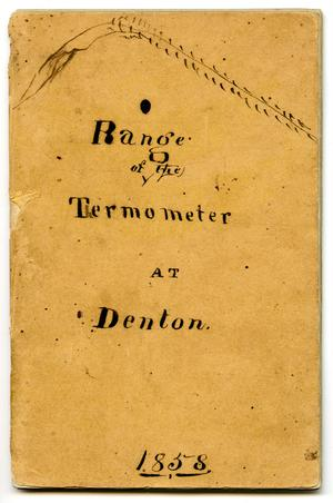 Primary view of object titled 'Range of the Thermometer at Denton: 1858'.