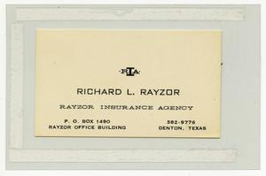 Primary view of object titled '[Richard L. Rayzor's business card for Rayzor Insurance Agency]'.