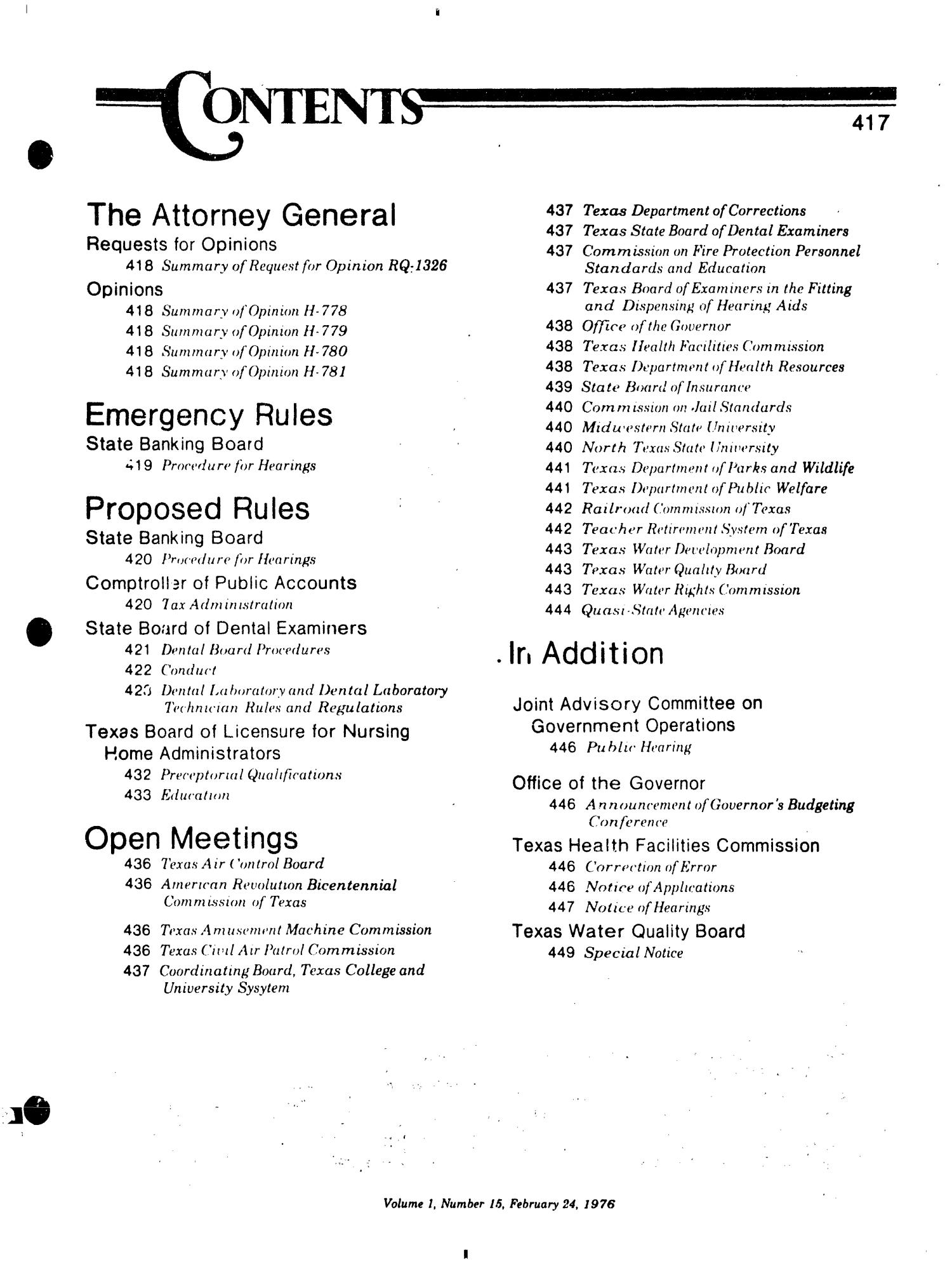 Texas Register, Volume 1, Number 15, Pages 415-450, February 24, 1976                                                                                                      417