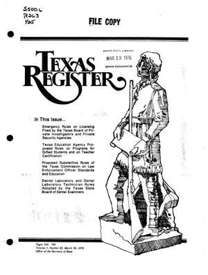 Texas Register, Volume 1, Number 25, Pages 749-788, March 30, 1976