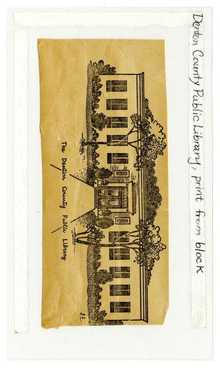 [Denton City/County Public Library, print from block]                                                                                                      [Sequence #]: 1 of 1