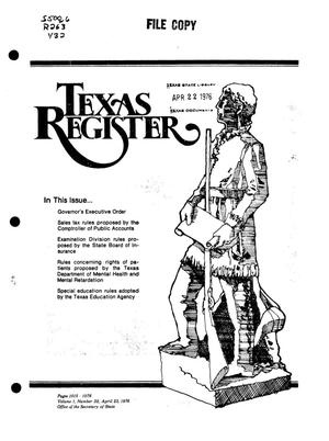 Primary view of object titled 'Texas Register, Volume 1, Number 32, Pages 1015-1076, April 23, 1976'.