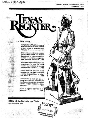 Texas Register, Volume 3, Number 10, Pages 455-516, February 7, 1978