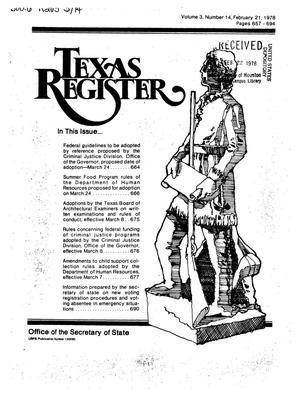 Primary view of object titled 'Texas Register, Volume 3, Number 14, Pages 657-694, February 21, 1978'.