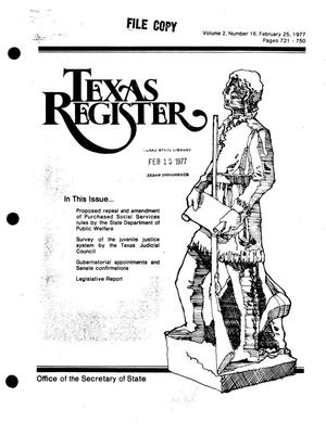 Primary view of object titled 'Texas Register, Volume 2, Number 16, Pages 721-750, February 25, 1977'.