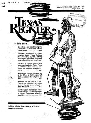 Primary view of object titled 'Texas Register, Volume 3, Number 20, Pages 945-991, March 17, 1978'.