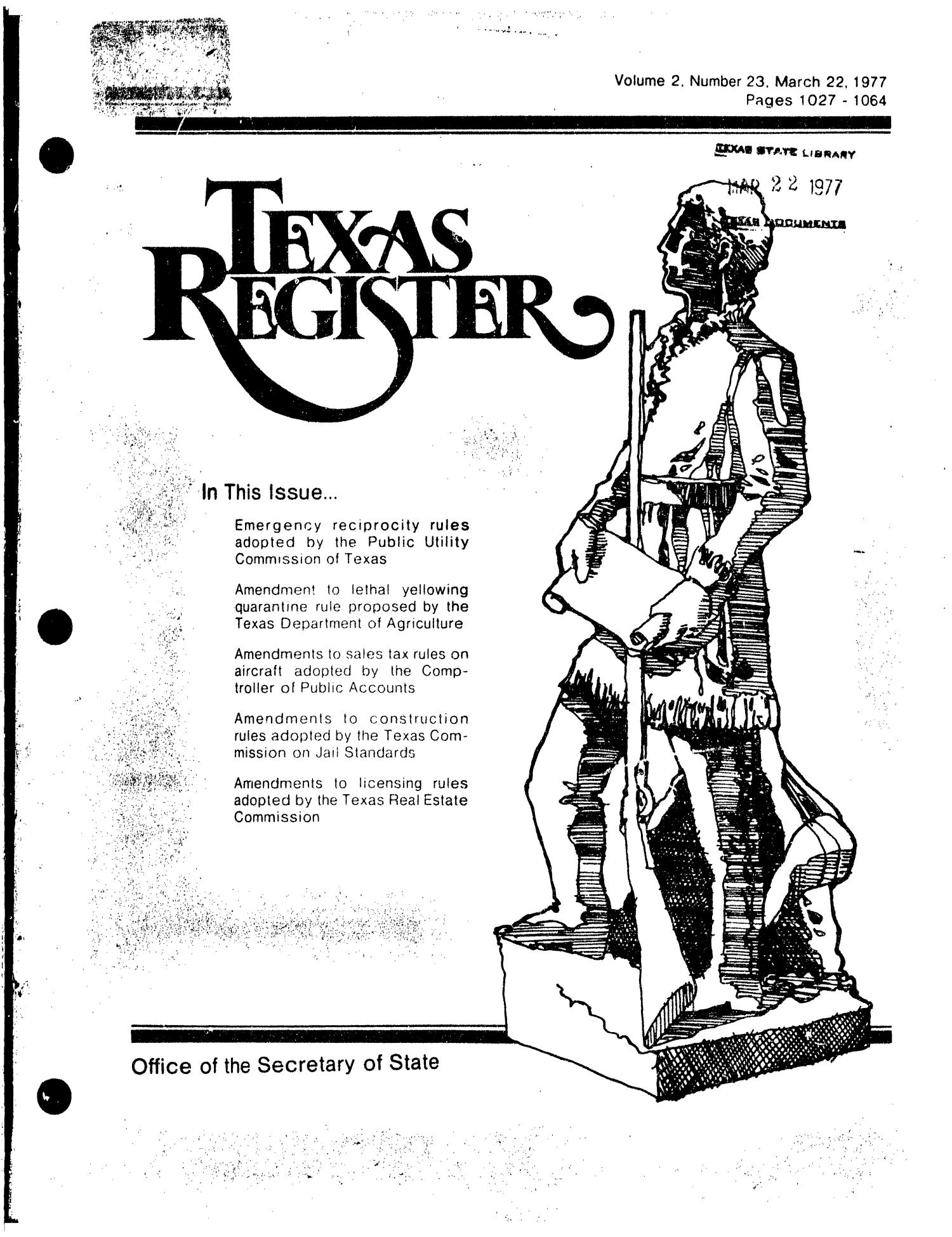 Texas Register, Volume 2, Number 23, Pages 1027-1064, March 22, 1977                                                                                                      Title Page