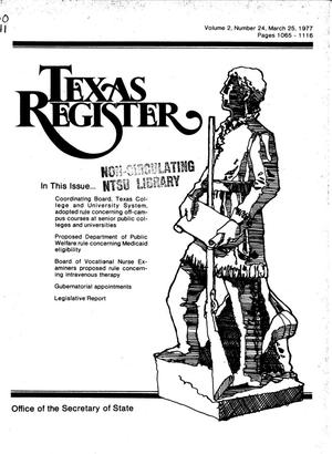 Primary view of object titled 'Texas Register, Volume 2, Number 24, Pages 1065-1116, March 25, 1977'.
