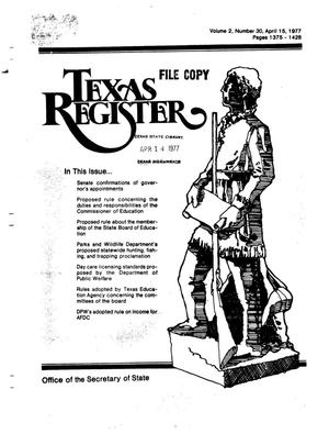 Primary view of object titled 'Texas Register, Volume 2, Number 30, Pages 1375-1428, April 15, 1977'.