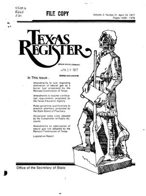 Primary view of object titled 'Texas Register, Volume 2, Number 31, Pages 1429-1476, April 19, 1977'.