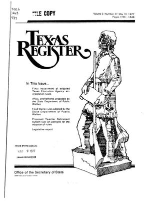 Primary view of object titled 'Texas Register, Volume 2, Number 37, Pages 1789-1849, May 10, 1977'.