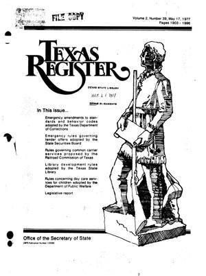 Primary view of object titled 'Texas Register, Volume 2, Number 39, Pages 1903-1996, May 17, 1977'.