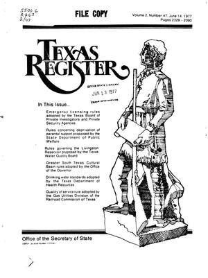 Primary view of object titled 'Texas Register, Volume 2, Number 47, Pages 2329-2390, June 14, 1977'.