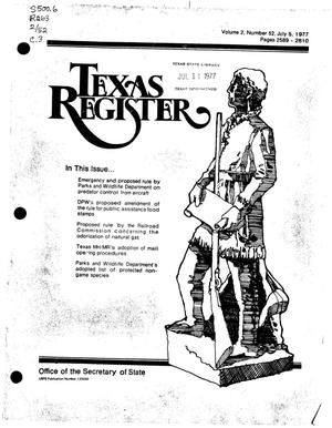 Texas Register, Volume 2, Number 52, Pages 2589-2810, July 5, 1977