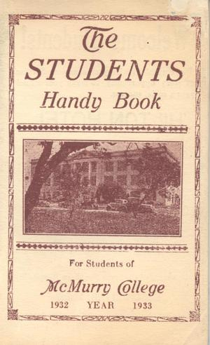 Primary view of object titled 'The Students Handy Book, Handbook of McMurry College, 1932-1933'.