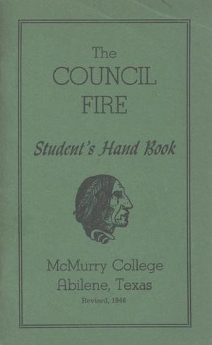 Primary view of object titled 'Council Fire, Handbook of McMurry College, 1946'.