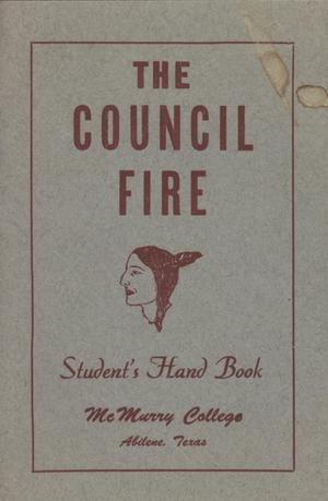 Primary view of object titled 'Council Fire, Handbook of McMurry College, [1947]'.