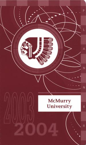 Primary view of object titled 'Council Fire, Handbook of McMurry University, 2003-2004'.