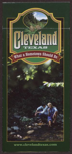 Primary view of object titled 'Cleveland, Texas: What a Hometown Should Be'.