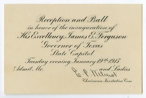 Primary view of object titled '[Announcement Card for the Reception and Ball in Honor of Governor James E. Ferguson, January 19, 1915]'.